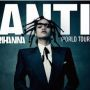 Konzert: Rihanna - Anti World Tour